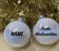 "Preview: Weihnachtskugel ""weiss"" mit Name"